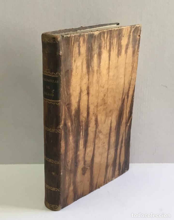 Libros antiguos: ORDENANZAS DE LA ILUSTRE UNIVERSIDAD, Y CASA DE CONTRATACION DE LA M. M. Y M. L. VILLA DE BILBAO... - Foto 2 - 123148815