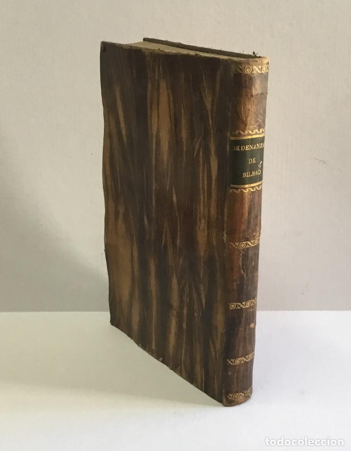 ORDENANZAS DE LA ILUSTRE UNIVERSIDAD, Y CASA DE CONTRATACION DE LA M. M. Y M. L. VILLA DE BILBAO... (Libros Antiguos, Raros y Curiosos - Ciencias, Manuales y Oficios - Derecho, Economía y Comercio)