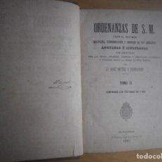 Libros antiguos: ORDENANZAS DE S.M. PARA EL REGIMEN DE DISCLIPINA, SUBORDINACION Y SERVICIOS DE SUS EJERCITOS 1880 . Lote 124660383