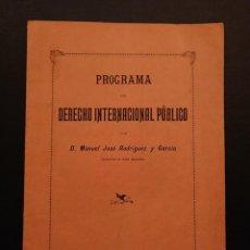 Libros antiguos: SALAMANCA UNIVERSIDAD LITERARIA DE SALAMANCA, PROGRAMA DE DERECHO INTERNACIONAL PUBLICO 1893.. Lote 124681547