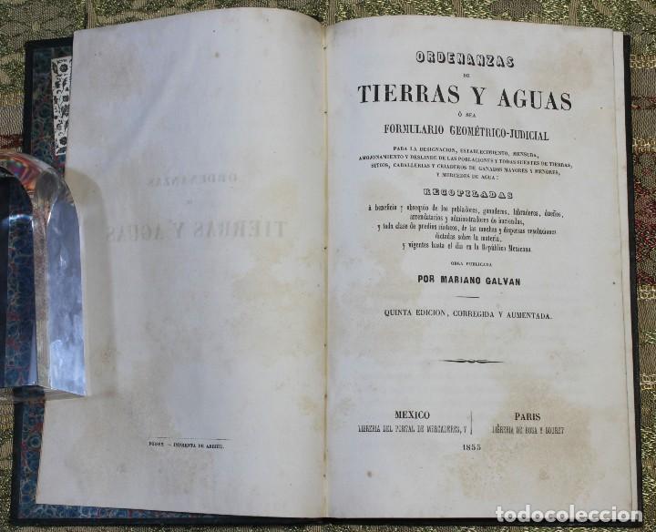 ORDENANZAS DE TIERRAS Y AGUAS • 1855 • MARIANO GALVÁN • MÉXICO • GANADERÍA (Libros Antiguos, Raros y Curiosos - Ciencias, Manuales y Oficios - Derecho, Economía y Comercio)