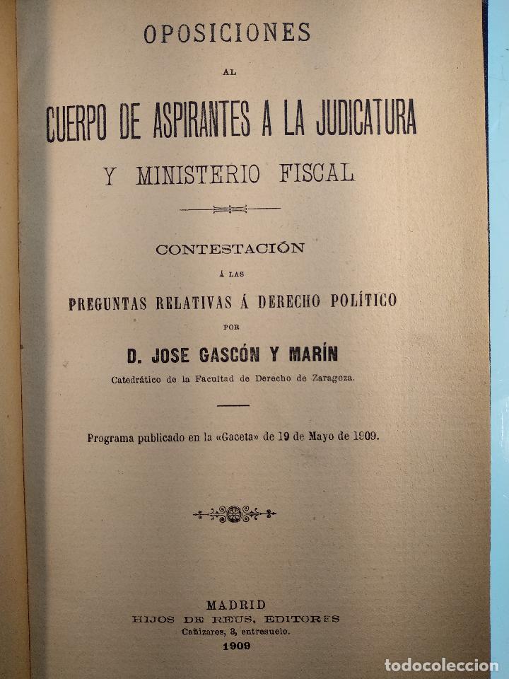 Libros antiguos: OPOSICIONES AL CUERPO DE ASPIRANTES A LA JUDICATURA Y MINISTERIO FISCAL - D. JOSÉ GASCÓN Y MARÍN - - Foto 3 - 125909639