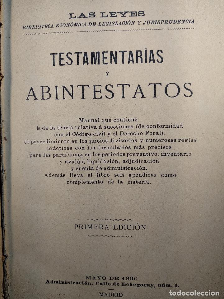 Libros antiguos: TESTAMENTARIAS Y ABINTESTATOS - LAS LEYES - PRIMERA EDICIÓN - MAYO DE 1890 - MADRID - - Foto 3 - 125953079