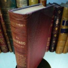 Libros antiguos: EL ABOGADO POPULAR - TOMO III - D. PEDRO HUGUET Y CAMPAÑA - MANUEL SOLER EDITOR - BARCELONA - . Lote 125957731