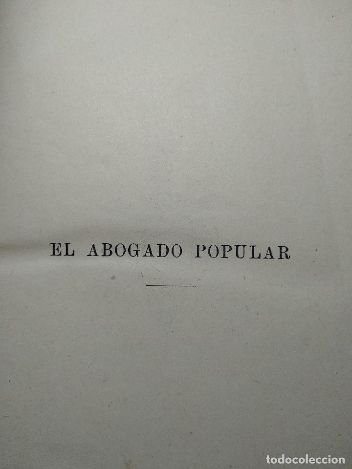 Libros antiguos: EL ABOGADO POPULAR - TOMO III - D. PEDRO HUGUET Y CAMPAÑA - MANUEL SOLER EDITOR - BARCELONA - - Foto 2 - 125957731