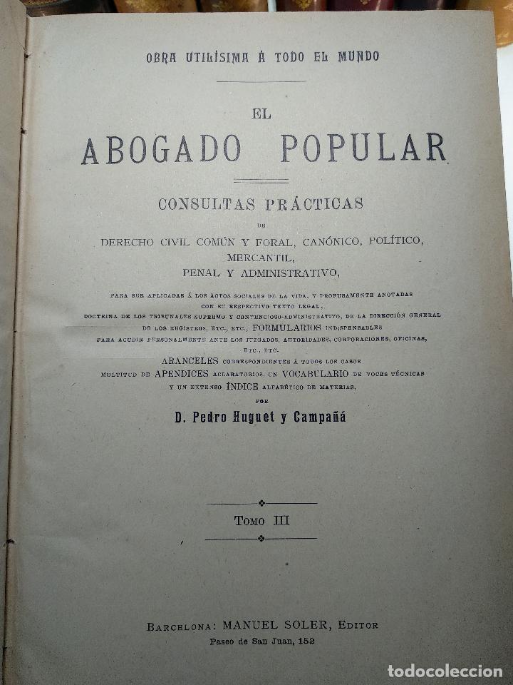 Libros antiguos: EL ABOGADO POPULAR - TOMO III - D. PEDRO HUGUET Y CAMPAÑA - MANUEL SOLER EDITOR - BARCELONA - - Foto 3 - 125957731