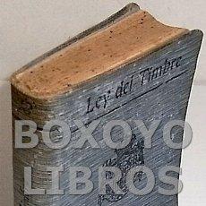 Libros antiguos: LEY DEFINITIVA DEL TIMBRE DEL ESTADO. CALLEJA. BIBLIOTECA DE DERECHO VIGENTE. Lote 125980683