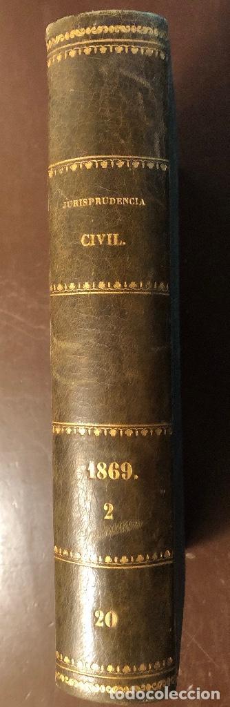 Libros antiguos: Jurisprudencia Civil-colección completa de las sentencias dictadas-TOMO XX-1869 (21€) - Foto 2 - 126180243