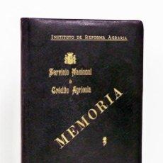 Libros antiguos: INSTITUTO DE REFORMA AGRARIA. SERVICIO NACIONAL DE CRÉDITO AGRÍCOLA. MEMORIA DEL AÑO 1933. Lote 126846012