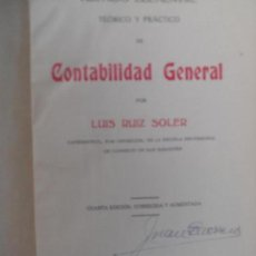 Libros antiguos: TRATADO DE CONTABILIDAD GENERAL POR LUIS RUIZ SOLER AVILA 1939.. Lote 126864275