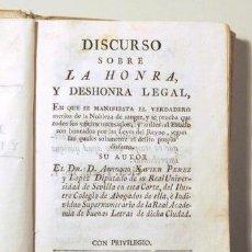 Libros antiguos: PEREZ Y LOPEZ, ANTONIO XAVIER - DISCURSO SOBRE LA HONRA Y DESHONRA LEGAL EN QUE SE MANIFIESTA EL VER. Lote 126925302