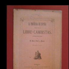 Libros antiguos: LA HACIENDA DE ESPAÑA DIRIGIDA POR LOS LIBRE-CAMBISTAS, POBRE ESPAÑA. SEGUNDA PARTE. J.GUELL Y FERRE. Lote 127124659