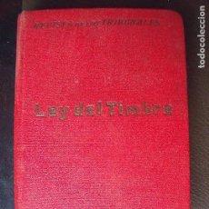Libros antiguos: LEY DEL TIMBRE DEL ESTADO.-BIBLIOTECA DE BOLSILLO.-REVISTA DE LOS TRIBUNALES.-JUSTICIA.-AÑO 1932.. Lote 128066343