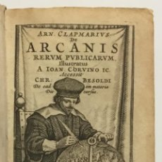 Libros antiguos: ARCANIS RERUM PUBLICARUM. LIBRI SEX, ILLUSTRATI A. IOAN. CORVINO. ACCESSIT CHR. BESOLDI. [SIGUE:].... Lote 114798287