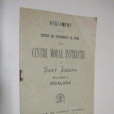 Libros antiguos: REGLAMENT DE LA SECCIÓ DE AFICIONATS AL CORO DEL CENTRE MORAL INSTRUCTIU SANT JOSEPH IGUALADA. 1906. Lote 128702787