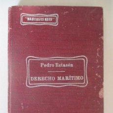 Libros antiguos: CUESTIONES DE DERECHO MARÍTIMO. REMOLQUE ASISTENCIA Y SALVAMENTO. PEDRO ESTASÉN. MADRID 1911. Lote 228937693