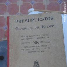 Libros antiguos: PRESUPUESTOS GENERALES DEL ESTADO PARA EL SEGUNDO SEMESTRE DE 1926.. Lote 129087891
