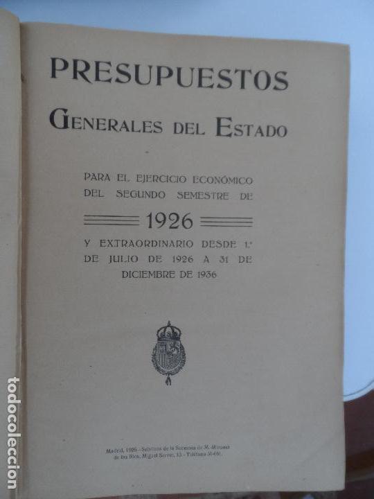 Libros antiguos: PRESUPUESTOS GENERALES DEL ESTADO PARA EL SEGUNDO SEMESTRE DE 1926. - Foto 5 - 129087891