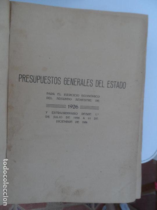 Libros antiguos: PRESUPUESTOS GENERALES DEL ESTADO PARA EL SEGUNDO SEMESTRE DE 1926. - Foto 6 - 129087891