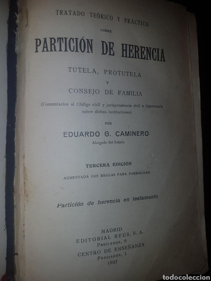 Libros antiguos: Partición de herencia - 1927 - edit . Reus - Foto 3 - 130562931