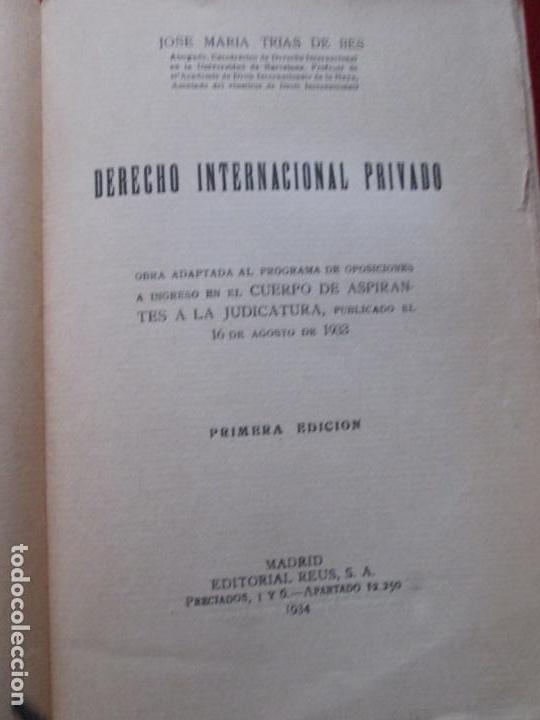 Libros antiguos: LIBRO-DERECHO INTERNACIONAL PRIVADO-JOSÉ MARÍA TRÍAS DE BES-1934-VER FOTOS - Foto 4 - 130579314