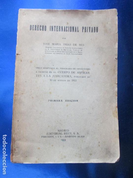 Libros antiguos: LIBRO-DERECHO INTERNACIONAL PRIVADO-JOSÉ MARÍA TRÍAS DE BES-1934-VER FOTOS - Foto 8 - 130579314
