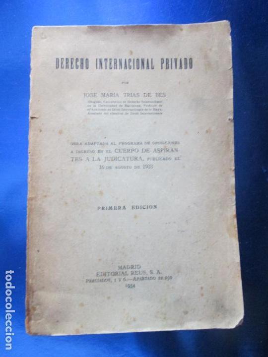 LIBRO-DERECHO INTERNACIONAL PRIVADO-JOSÉ MARÍA TRÍAS DE BES-1934-VER FOTOS (Libros Antiguos, Raros y Curiosos - Ciencias, Manuales y Oficios - Derecho, Economía y Comercio)