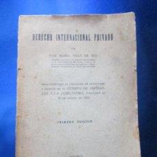 Libros antiguos: LIBRO-DERECHO INTERNACIONAL PRIVADO-JOSÉ MARÍA TRÍAS DE BES-1934-VER FOTOS. Lote 130579314
