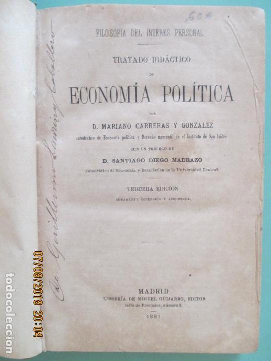 Libros antiguos: TRATADO DIDÁCTICO DE ECONOMÍA POLÍTICA. D. MARIANO CARRERAS Y GONZALEZ. 3ª EDICIÓN. MADRID 1881 - Foto 2 - 130688449