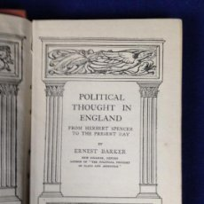 Libros antiguos: POLITICAL THOUGHT IN ENGLAND, 1848-1914 (HOME UNIVERSITY LIBRARY DE SIR ERNEST BARKER 1915 1 EDICION. Lote 131516010