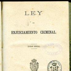 Libros antiguos: LEY DE ENJUICIAMIENTO CRIMINAL. MADRID. IMPRENTA DEL MINISTERIO DE GRACIA Y JUSTICIA. 1882. 264 PÁG.. Lote 132012094