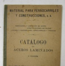 Libros antiguos: CATÁLOGO DE ACEROS LAMINADOS, MATERIAL PARA FERROCARRILES, BARCELONA. 12X17,5CM. Lote 132549034