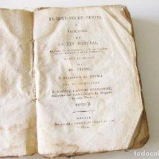 Libros antiguos: MR. VATTEL. EL DERECHO DE GENTES O PRINCIPIOS DE LA LEY NATURAL. MADRID POR IBARRA 1820. TOMO II.. Lote 133252482