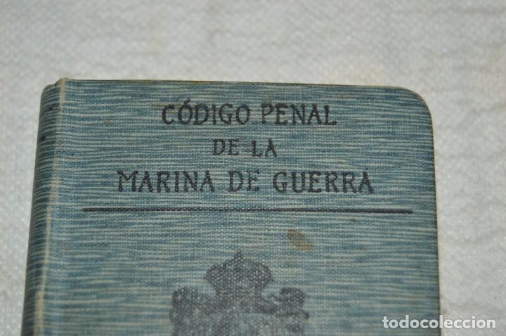 Libros antiguos: CÓDIGO PENAL DE LA MARINA DE GUERRA - SATURNINO CALLEJA - PRINCIPIO DE 1900 - VINTAGE - ENVÍO 24H - Foto 3 - 133381118