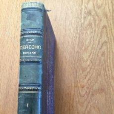 Libros antiguos: CURSO HISTÓRICO-EXEGÉTICO DEL DERECHO ROMANO COMPARADO CON EL ESPAÑOL. AUTOR: P. GÓMEZ DE LA SERNA. Lote 133389430