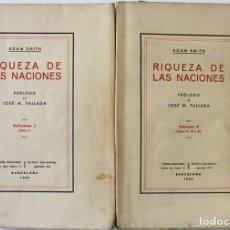 Libros antiguos: INVESTIGACIÓN DE LA NATURALEZA Y CAUSAS DE LA RIQUEZA DE LAS NACIONES. - SMITH, ADAM.. Lote 123248831