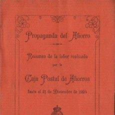 Libros antiguos: PROPAGANDA DEL AHORRO DE LA CAJA POSTAL DE AHORROS - 1924. Lote 133823138