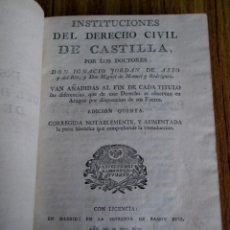 Libros antiguos: INSTRUCCIONES DEL DERECHO CIVIL DE CASTILLA - POR IGNACIO JORDÁN DE ASSO Y DEL RIO ...... 1742. Lote 133853474