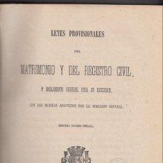 Libros antiguos: LEYES PROVISIONALES DEL MATRIMONIO Y DEL REGISTRO CIVIL Y REGLAMENTO PARA SU EJECUCIÓN 1879. Lote 134630154