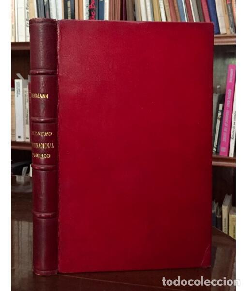 DERECHO INTERNACIONAL PÚBLICO MODERNO (Libros Antiguos, Raros y Curiosos - Ciencias, Manuales y Oficios - Derecho, Economía y Comercio)