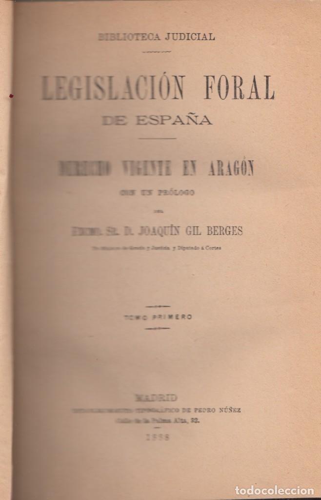 JOAQUÍN GIL BERGES: DERECHO VIGENTE EN ARAGÓN. TOMOS I Y II. MADRID, 1888. DERECHO FORAL (Libros Antiguos, Raros y Curiosos - Ciencias, Manuales y Oficios - Derecho, Economía y Comercio)
