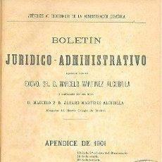 Libros antiguos: BOLETÍN JURÍDICO-ADMINISTRATIVO MARTÍNEZ ALCUBILLA 1901. Lote 135304406