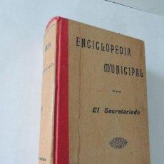 Libros antiguos: ENCICLOPEDIA MUNICIPAL - EL SECRETARIADO ( 6 LIBROS EN UNO ) PRINCIPIO SIGLO XX / MUY RARO /FARMACIA. Lote 135528594