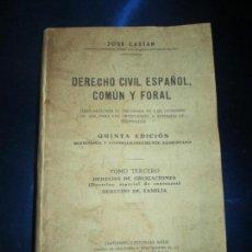 Libros antiguos: LIBRO-DERECHO CIVÍL ESPAÑOL,COMÚN Y FORAL-5ªEDICIÓN- TOMO 3º-1941-SEÑALES DE LOS AÑOS-JOSÉ CASTÁN. Lote 136161598