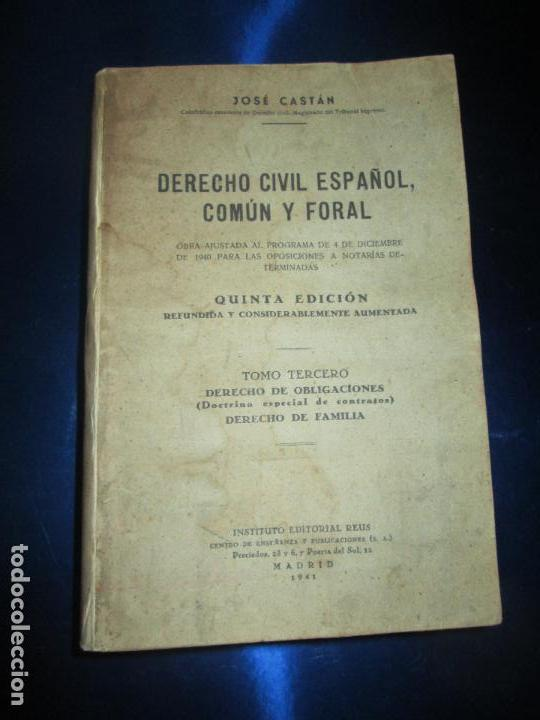 Libros antiguos: libro-derecho civíl español,común y foral-5ªedición- tomo 3º-1941-señales de los años-josé castán - Foto 2 - 136161598