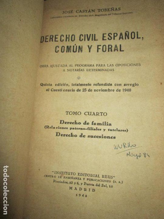 Libros antiguos: libro-derecho civíl español,común y foral-5ªedición- tomo 3º-1941-señales de los años-josé castán - Foto 3 - 136161598