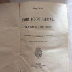 Libros antiguos: FERMÍN CABALLERO: FOMENTO DE LA POBLACIÓN RURAL 1864. 1 MAPA PLEGADO.. Lote 136193906