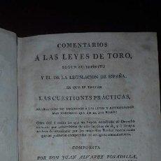 Libros antiguos: COMENTARIOS A LAS LEYES DE TORO, TERCERA IMPRESIÓN, 1826. Lote 136411414