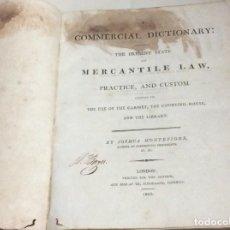 Libros antiguos: UN DICCIONARIO COMERCIAL: QUE CONTIENE EL ESTADO ACTUAL DEL DERECHO MERCANTIL... 1803. 1.ª EDICIÓN. . Lote 136603158