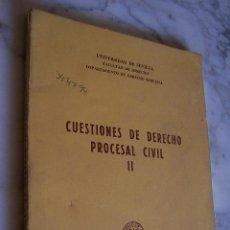 Libros antiguos: CUESTIONES DE DERECHO PROCESAL CIVIL II. UNIVERSIDAD DE SEVILLA 1981.. Lote 136628510